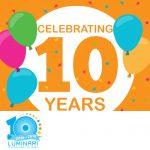 Luminari celebrates 10 years 2009-2019