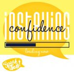 Installing Confidence at Speak and Tell Camp
